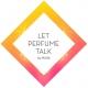 Let Perfume Talk - Uma Ideia da MANE
